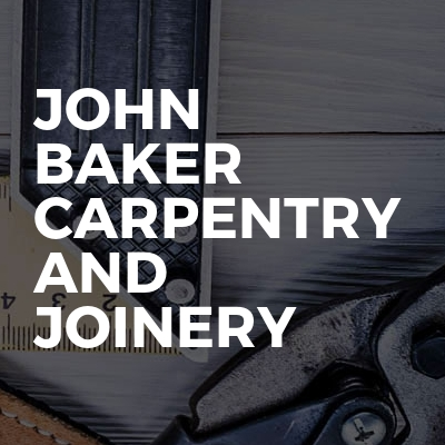 John Baker Carpentry And Joinery