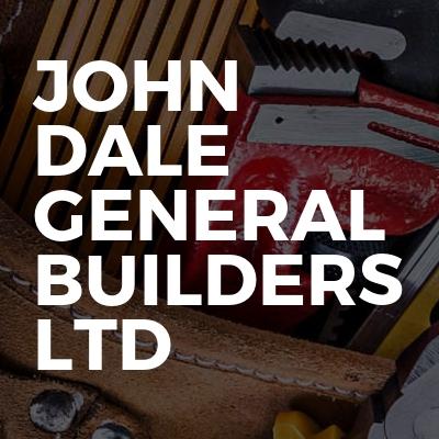 John dale general Builders ltd