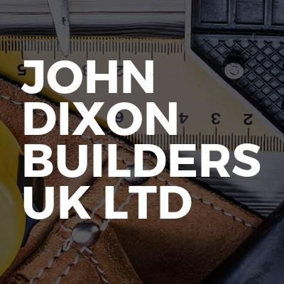 John Dixon Builders Uk Ltd