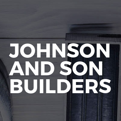 Johnson And Son Builders
