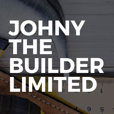 JOHNY THE BUILDER LIMITED