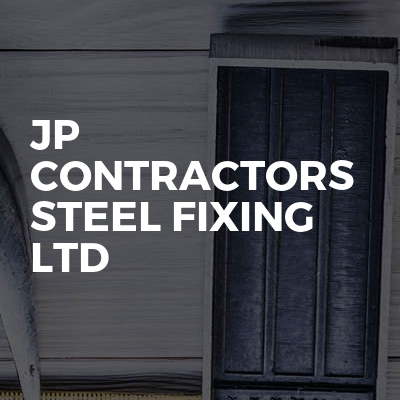 Jp Contractors Steel Fixing Ltd