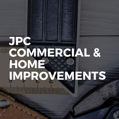 Jpc commercial & home improvements