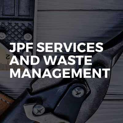 JPF Services And Waste Management