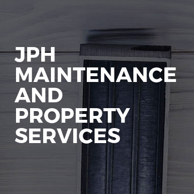 Jph Maintenance and property services