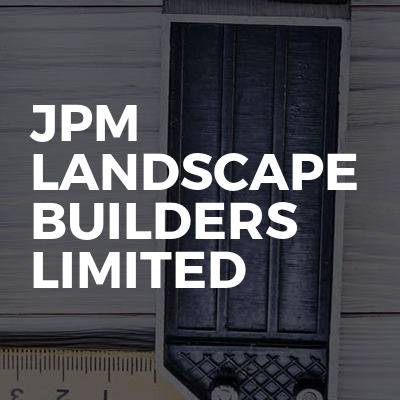 Jpm landscape builders limited