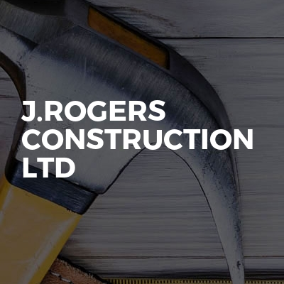 J.Rogers Construction LTD