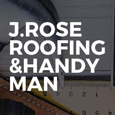 J.rose roofing &handy man