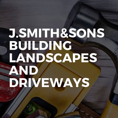 J.smith&sons  building landscapes and driveways