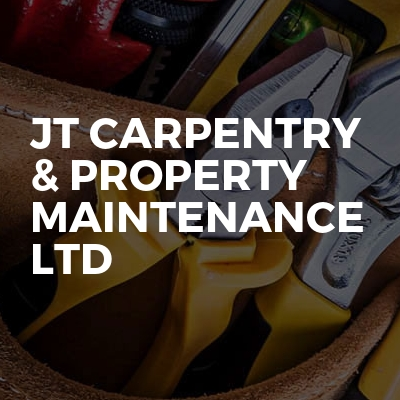 JT Carpentry & Property Maintenance LTD
