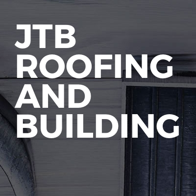 Jtb roofing and building
