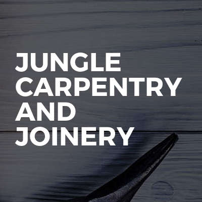 Jungle Carpentry and Joinery