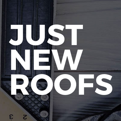 JUST NEW ROOFS