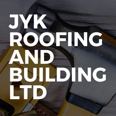 JYK Roofing And Building LTD