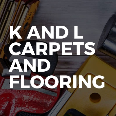 K And L Carpets And Flooring
