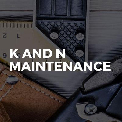 K And N Maintenance