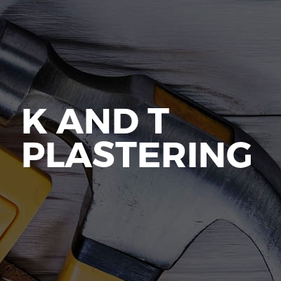 K And T Plastering