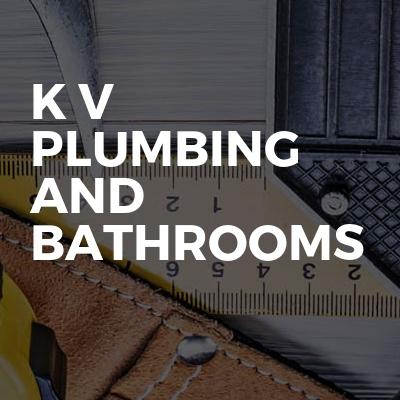 K V PLUMBING AND BATHROOMS