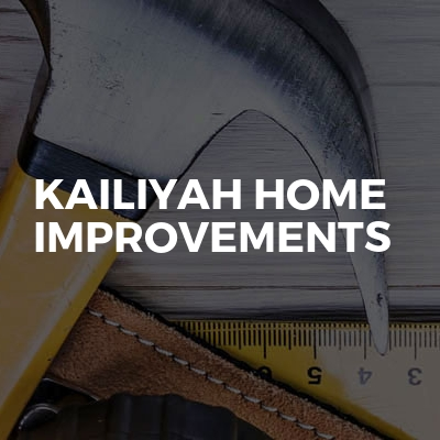 Kailiyah home improvements