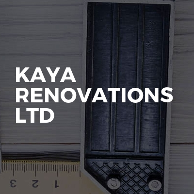 KAYA Renovations LTD