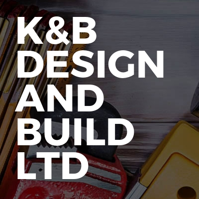 K&B DESIGN AND BUILD LTD