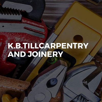 K.b.tillcarpentry And Joinery