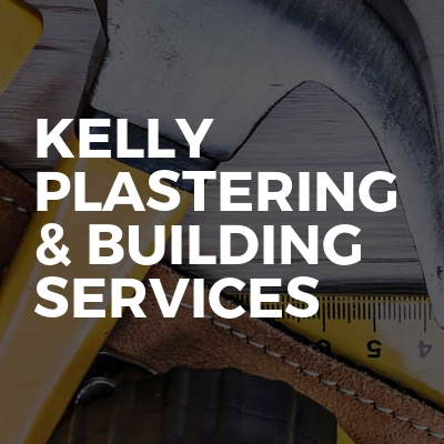 Kelly plastering & Building services