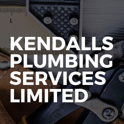 Kendalls Plumbing Services Limited
