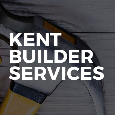 Kent Builder Services