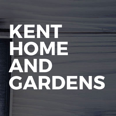 Kent Home And Gardens
