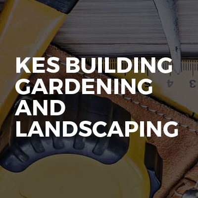 kes building gardening and landscaping