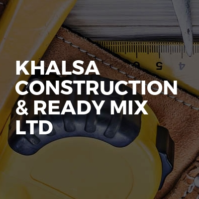Khalsa construction & ready mix Ltd