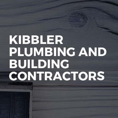 Kibbler Plumbing and building Contractors