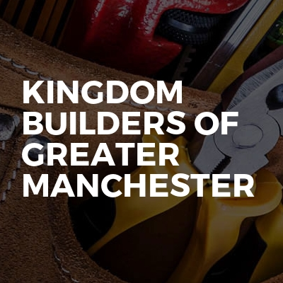 Kingdom Builders Of Greater Manchester