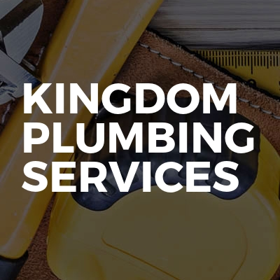 Kingdom Plumbing Services