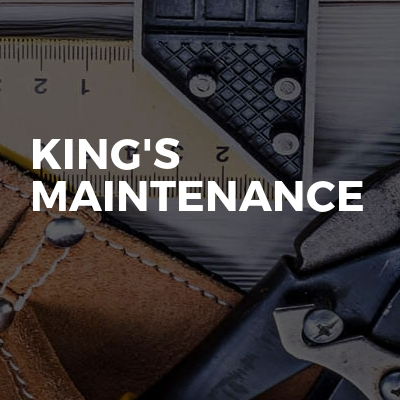 KING'S MAINTENANCE