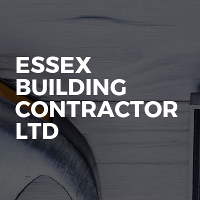 Essex building contractor ltd