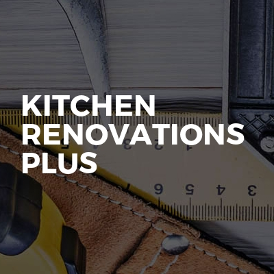 Kitchen Renovations Plus