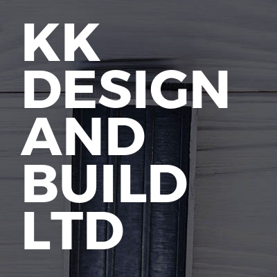 Kk Design And Build Ltd