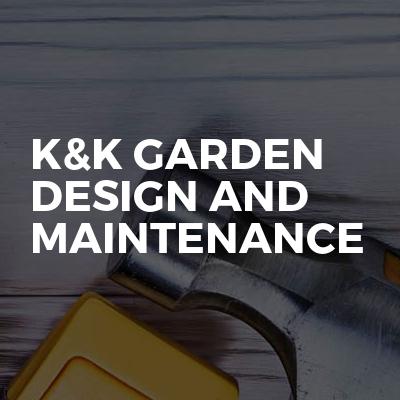 K&K Garden Design And Maintenance