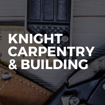 Knight carpentry & building