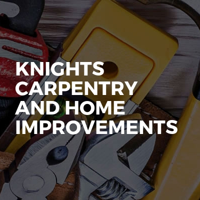 Knights carpentry and home improvements