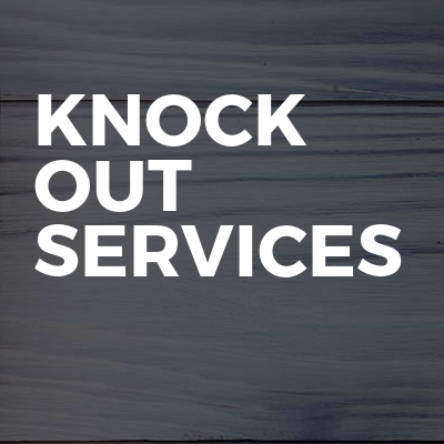 Knock out services