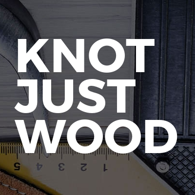 KNOT JUST WOOD