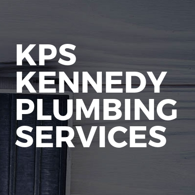 KPS  Kennedy Plumbing Services