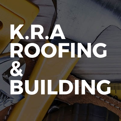 K.R.A Roofing & Building