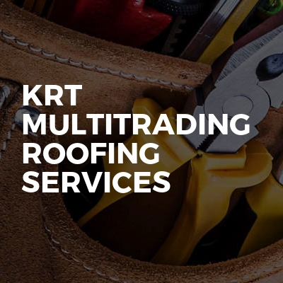 Krt Multitrading Roofing Services