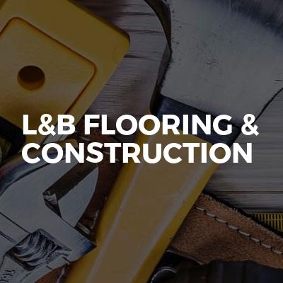 L&B flooring & Construction