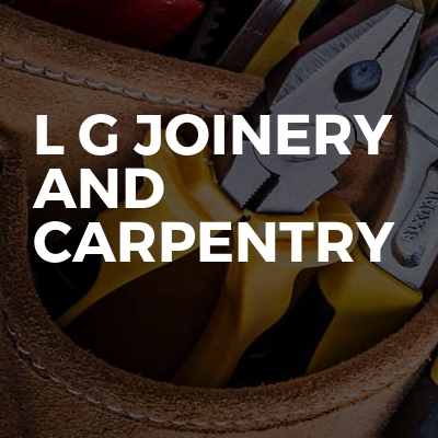 L G Joinery and Carpentry