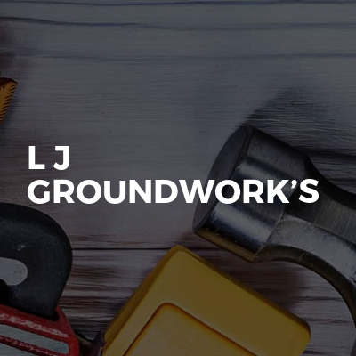 L J Groundwork's